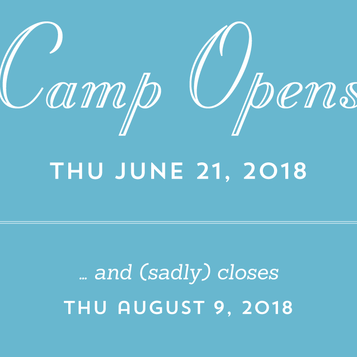Camp opening and closing dates